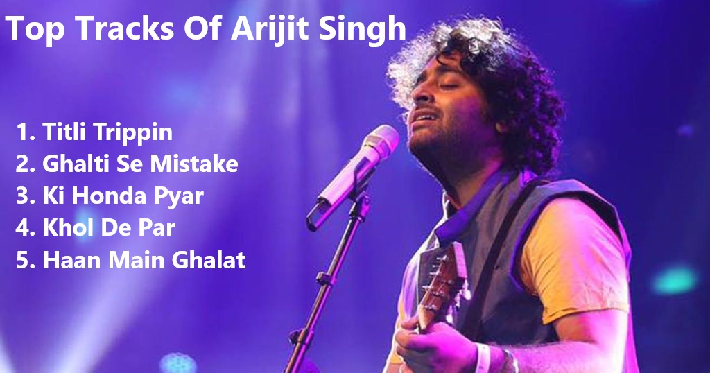 Top Tracks of Arijit Singh