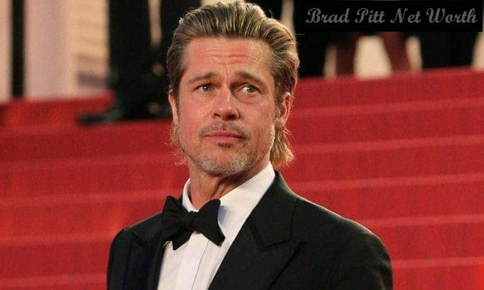 Brad Pitt Net Worth – 2021